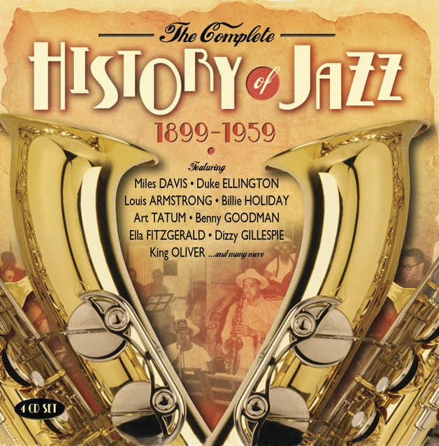The Complete History Of Jazz - (1899-1959)