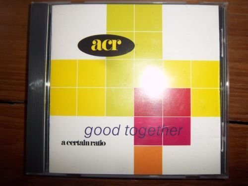 Good Together by A Certain Ratio image