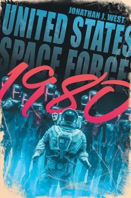 United States Space Force 1980 by Jonathan J West