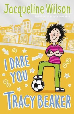 I Dare You, Tracy Beaker by Jacqueline Wilson