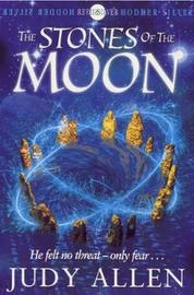 The Stones Of The Moon by Judy Allen image