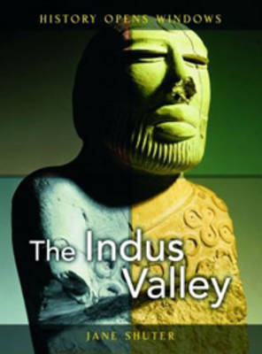 The Indus Valley by Jane Shuter image