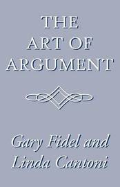 The Art of Argument by Gary Fidel