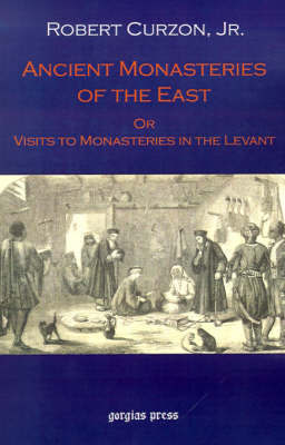 Ancient Monasteries of the East by Robert Curzon image