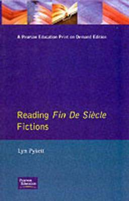 Reading Fin de Siecle Fictions by Lyn Pykett image