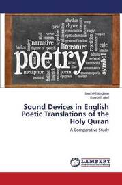 Sound Devices in English Poetic Translations of the Holy Quran by Khaleghian Sareh