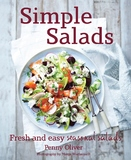 Simple Salads: Fresh and Easy Seasonal Salads by Penny Oliver