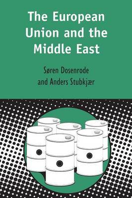 The European Union and the Middle East by Soren von Dosenrode image