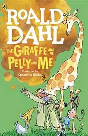 The Giraffe and the Pelly and Me by Roald Dahl image