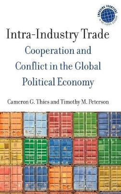 Intra-Industry Trade by Cameron G. Thies