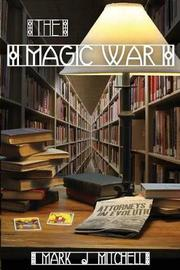 The Magic War by Mark J. Mitchell image