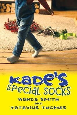 Kade's Special Socks by Wanda Smith image
