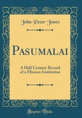 Pasumalai by John Peter Jones