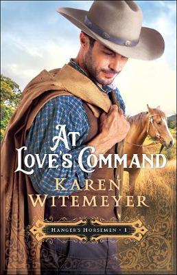 At Love's Command by Karen Witemeyer