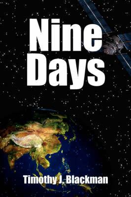 Nine Days by Timothy, J. Blackman image