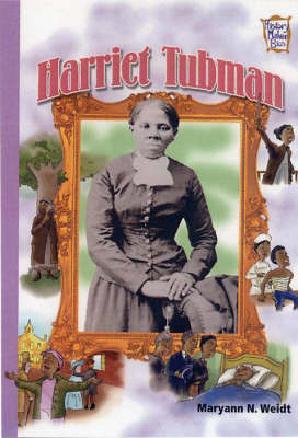 Harriet Tubman by Maryann Weidt