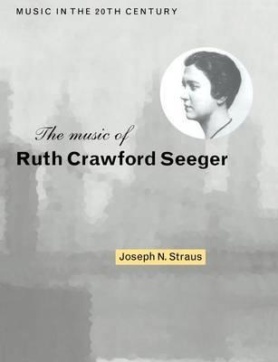 Music in the Twentieth Century: Series Number 6 by Joseph N. Straus