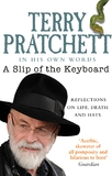 A Slip of the Keyboard: Collected Non-fiction by Terry Pratchett