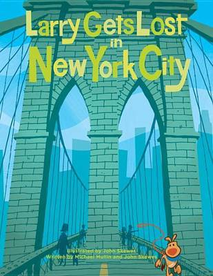 Larry Gets Lost In New York City by John Skewes image