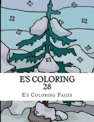 E's Coloring 28 by E's Coloring Pages