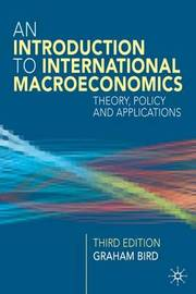 An Introduction to International Macroeconomics by Graham Bird