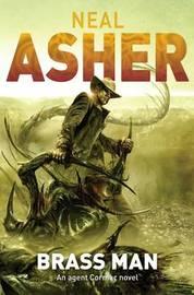 Brass Man (The Polity: Ian Cormac #3) by Neal Asher