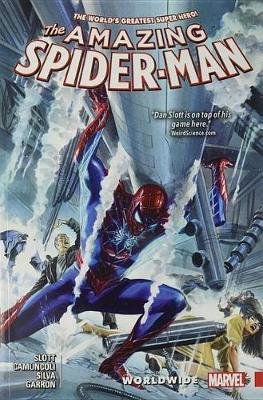 Amazing Spider-man: Worldwide Vol. 4 by Dan Slott
