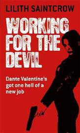 Working For The Devil by Lilith Saintcrow image