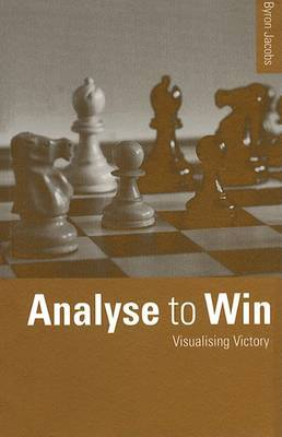 Analyse to Win by Byron Jacobs