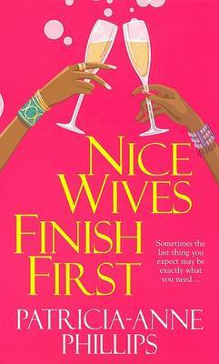 Nice Wives Finish First by P. Phillips