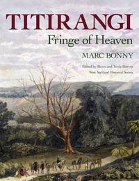 Titirangi: Fringe of Heaven by Marc Bonny