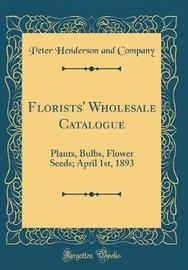 Florists' Wholesale Catalogue by Peter Henderson and Company