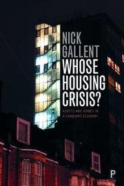 Whose housing crisis? by Nick Gallent