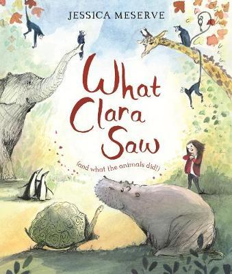 What Clara Saw by Jessica Meserve image