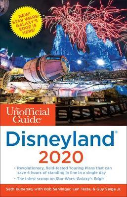 The Unofficial Guide to Disneyland 2020 by Seth Kubersky