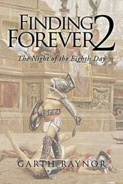 Finding Forever 2 by Garth Raynor