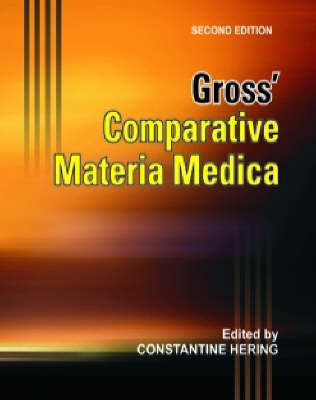 Comparative Materia Medica by H. Gross