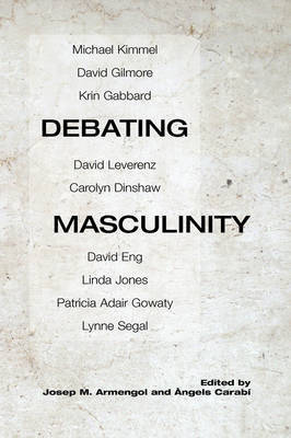 Debating Masculinity by Masculinidad a Debate English