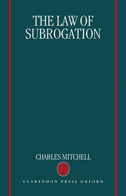 The Law of Subrogation by Charles Mitchell
