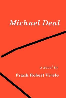 Michael Deal by Frank Robert Vivelo
