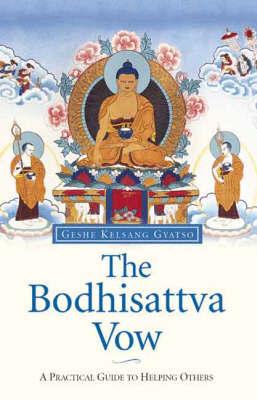 The Bodhisattva Vow by Geshe Kelsang Gyatso image