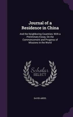 Journal of a Residence in China by David Abeel image