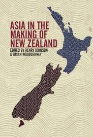 Asia in the Making of New Zealand image