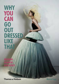 Why You Can Go Out Dressed Like That by Marnie Fogg