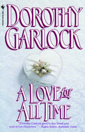 A Love for All Time by Dorothy Garlock image