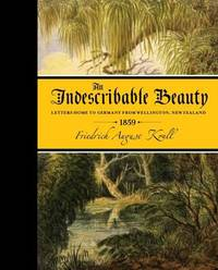 An Indescribable Beauty by Friedrich August Krull