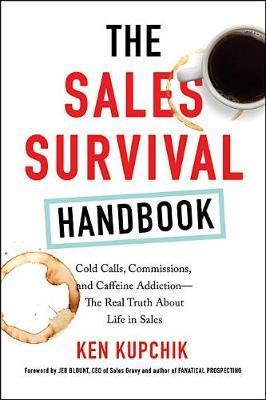 THE SALES SURVIVAL HANDBOOK by Ken Kupchik image