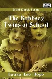 The Bobbsey Twins at School by Laura Lee Hope image