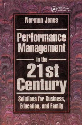 Performance Management in the 21st Century by Norman Jones