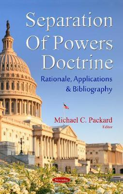 Separation of Powers Doctrine by Michael C. Packard image